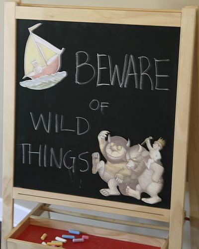 Beware of Wild things sign