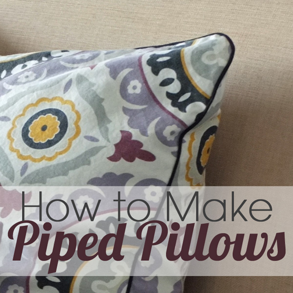 How To Make Piped Pillows