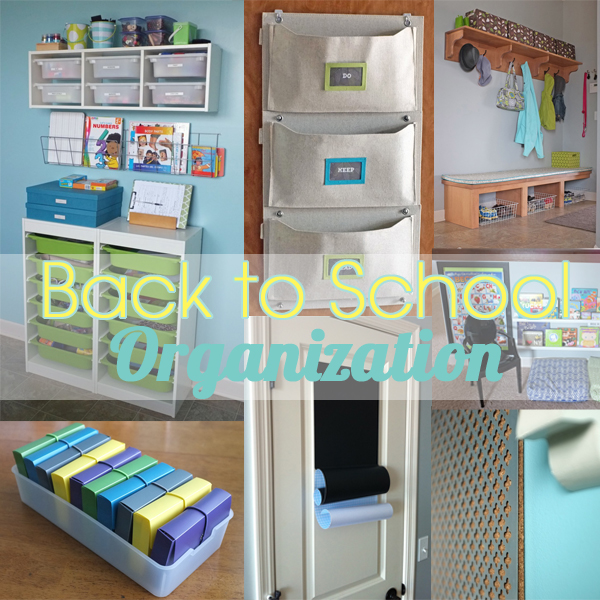 Back to school projects - Back to school organization ...