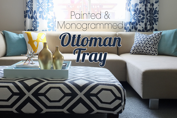 DIY Ottoman Tray