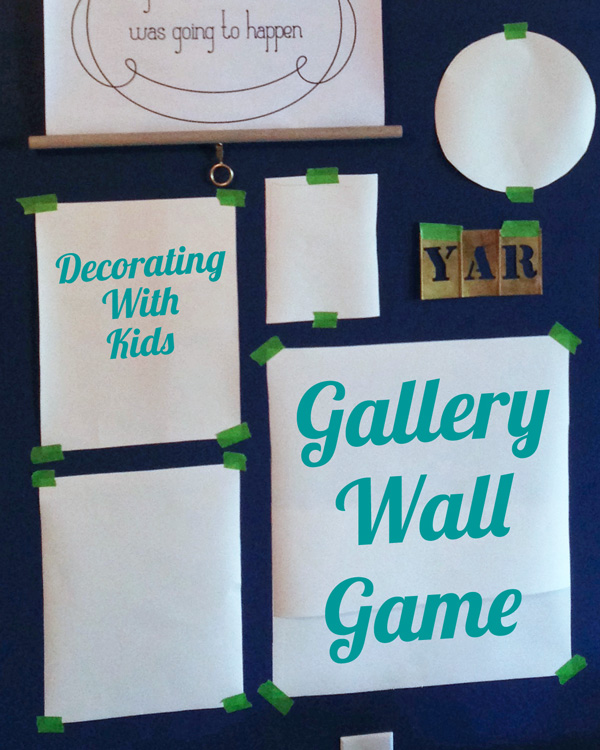 Decorating With Kids: Gallery Wall Game