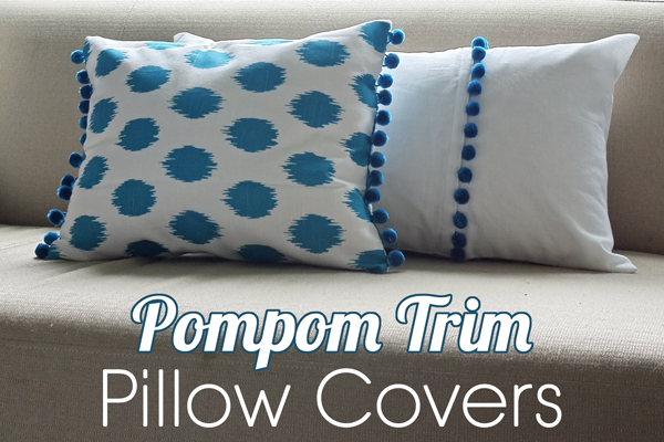 DIY pompom trim pillow covers