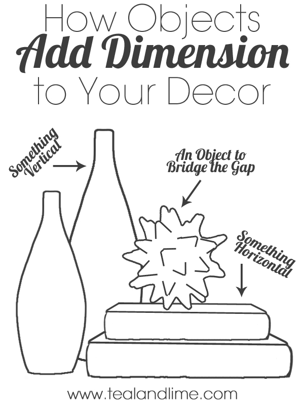 How Objects Add Dimension to Your Decor