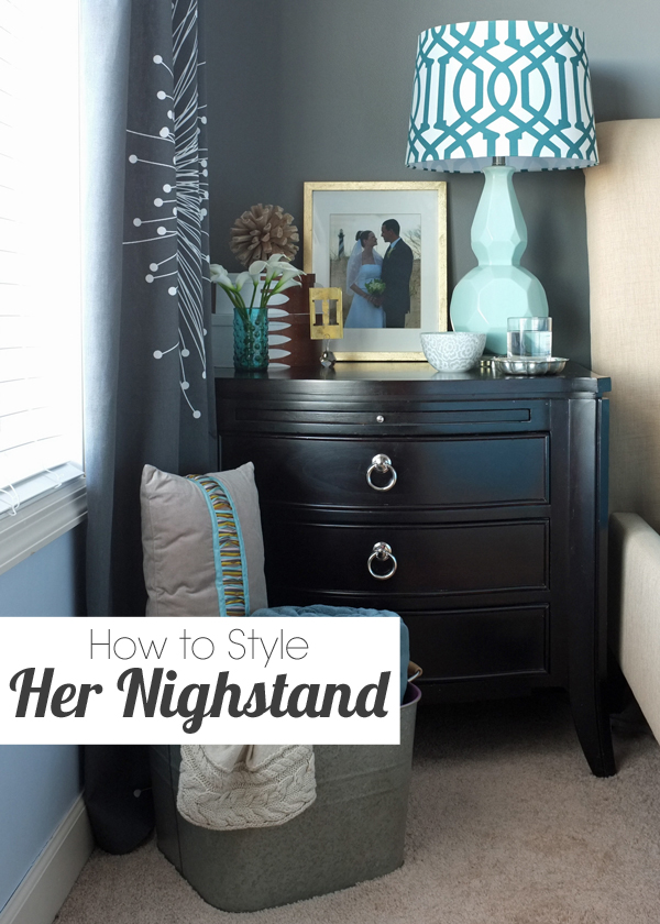 How To Decorate A Nightstand | Tealandlime.com
