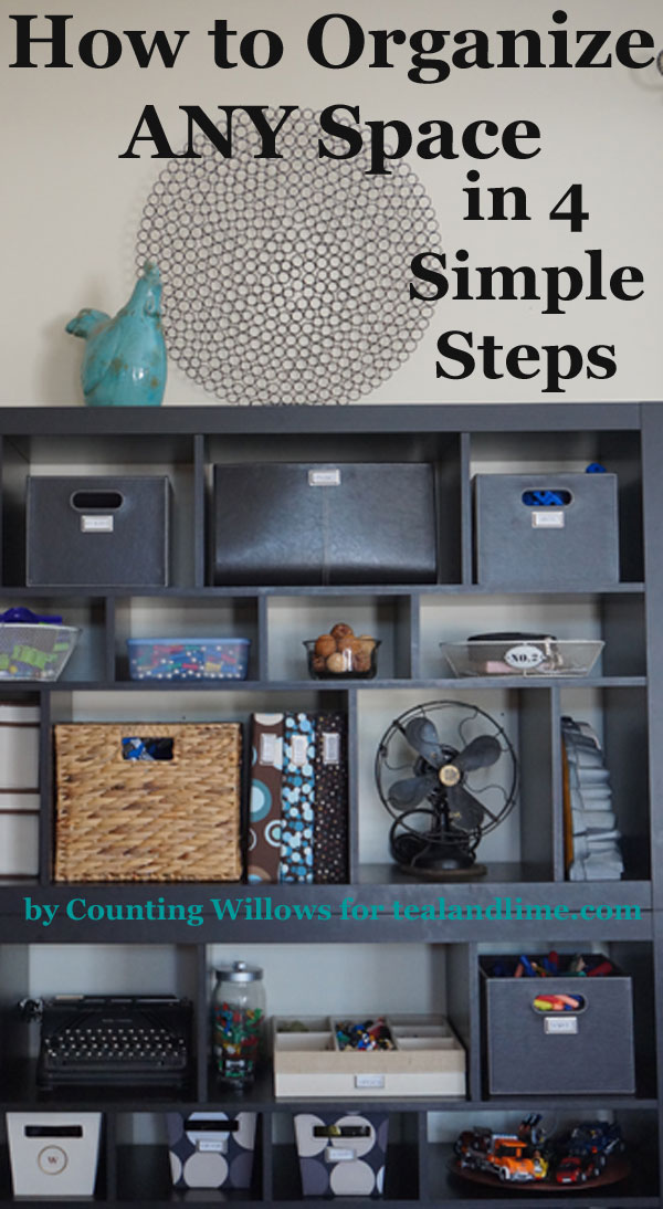 How to Organize ANY Space in 4 Simple Steps |Counting Willows for tealandlime.com