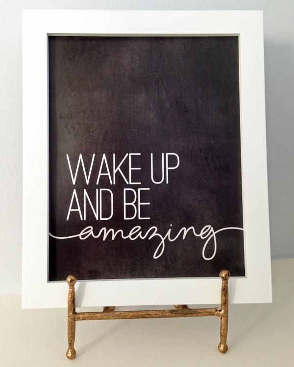 Wake Up and Be Amazing | tealandlime.com