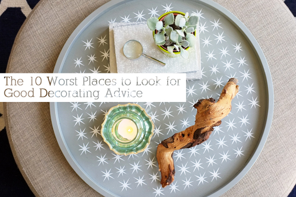 worst-places-to-look-for-good-decorating-advice