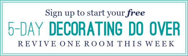 Love this free email series - how to makeover a room in one week. It only takes 15 minutes a day.