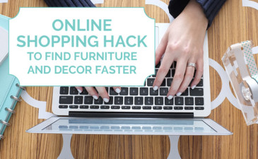 Online Shopping Hacks to Find Furniture and Decor Faster
