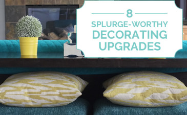8 Splurge-Worthy Decorating Upgrades