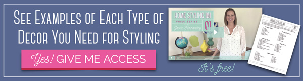 Free Home Styling 101 Video Series Learn To Arrange Your Home Decor Like A Pro
