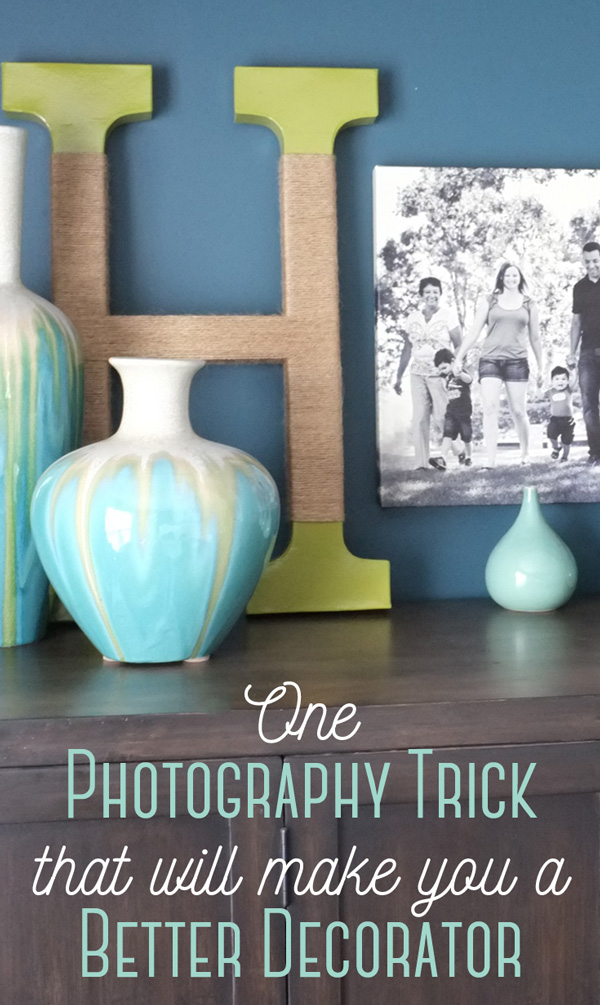 Make your home decor more interesting with this one simple trick borrowed from photography.