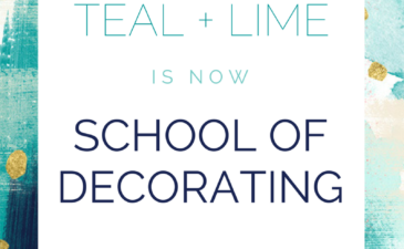 Teal & Lime is now School of Decorating