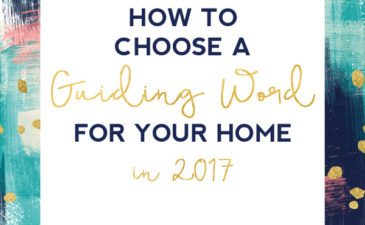 How to Choose a Guiding Word for Your Home