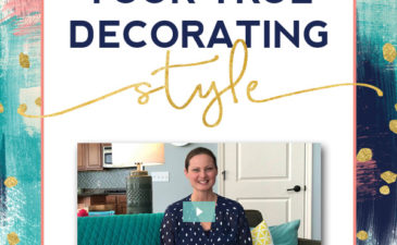 New Video Mini Series: Your Decorating Style Shortcut