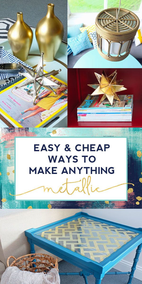 4 Easy And Cheap Ways To Make Anything Metallic School Of Decorating