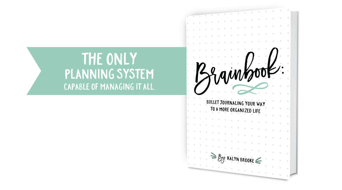 Brainbook: Bullet Journaling Your Way to a More Organized Life - a great resource on starting your first bullet journal
